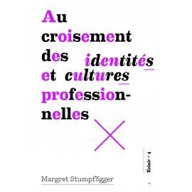 Au croisement des identités et cultures professionnelles