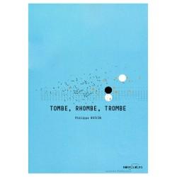 Tombe, rhombe, trombe